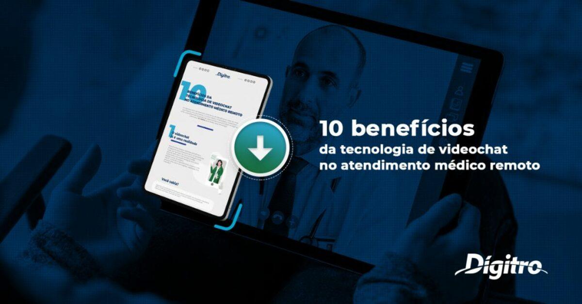 10 benefícios da tecnologia de videochat no atendimento médico remoto